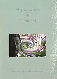 A fragrance of Dhamma